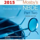 Mosby's Review for the NBDE Part II, 2nd Edition 2015